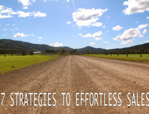 7 Proven Strategies to effortless sales.